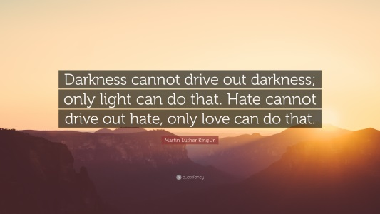 quote-love-drive-out-hate-533x300